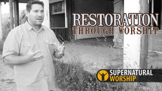 Restoration Through Worship